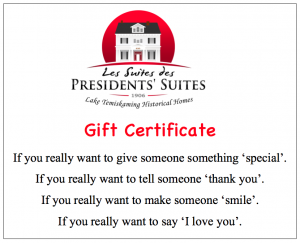 Presidents' Suites gift certificate in Haileybury / Certificat cadeau des Suites des Présidents à Témiskaming Shores