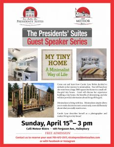 My tiny home, Presidents' Suites Guest Speaker Series